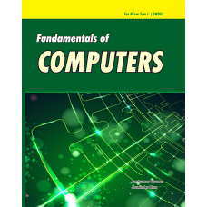 Fundamentals of Computers (For BCom Sem I GNDU)