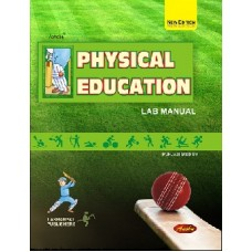 Anshu Physical Education and Sports Lab Manual - +2 Punjabi Medium